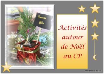 Activités Autour De Noël Au Cp Cérianthe En Classe