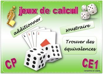 Nouveaux Jeux De Calcul Avec Des Et Cartes A Jouer Cerianthe En Classe